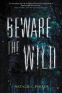 Beware the Wild banner backdrop