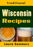 Traditional Wisconsin Recipes
