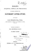 Essays Analytical  Critical and Philological on Subjects Connected with Sanskrit Literature