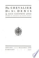The Chevalier de St  Denis
