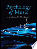 """Psychology of Music: From Sound to Significance"" by Siu-Lan Tan, Peter Pfordresher, Rom Harré"