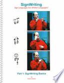 SignWriting Basics Book