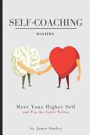 Self Coaching Mastery
