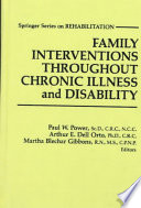 Family Interventions Throughout Chronic Illness and Disability
