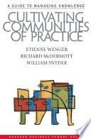 Cultivating Communities of Practice