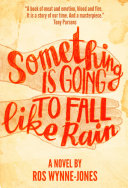 Something Is Going to Fall Like Rain