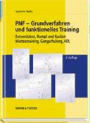 PNF - Grundverfahren und funktionelles Training