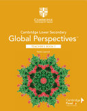 Cambridge Lower Secondary Global Perspectives TM  Stage 7 Teacher s Book