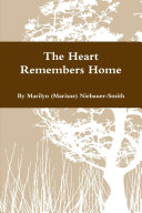 The Heart Remembers Home