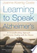 Learning to Speak Alzheimer s