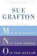 Sue Grafton: Three Complete Novels; M, N, & O