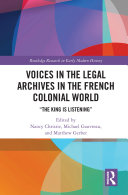 Pdf Voices in the Legal Archives in the French Colonial World Telecharger