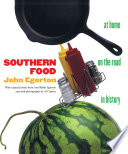 """Southern Food: At Home, on the Road, in History"" by John Egerton, Ann Bleidt Egerton"