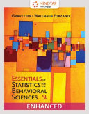 Essentials of Statistics for the Behavioral Sciences   Mindtap Psychology  1 Term  6 Months  Printed Access Card  Enhanced
