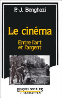 Le cinéma, entre l'art et l'argent Pdf/ePub eBook