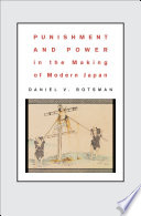 Punishment and Power in the Making of Modern Japan Book PDF