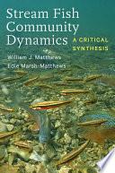 Stream Fish Community Dynamics