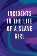 Incidents in the Life of a Slave Girl