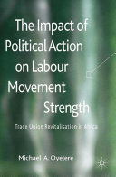 Pdf The Impact of Political Action on Labour Movement Strength