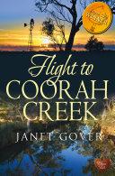 Flight to Coorah Creek (Choc Lit):