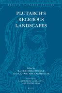Plutarch   s Religious Landscapes