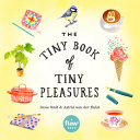 The Tiny Book of Tiny Pleasures [Pdf/ePub] eBook