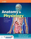 Cover of Anatomy & Physiology for the Prehospital Provider