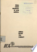 Rural credit insurance in Latin America. Annual Report 1980 – Summary. First Annual Report -Summary - Rural credit insurance in Latin America