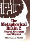 The Metaphorical Brain 2