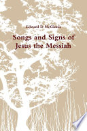 Songs And Signs Of Jesus The Messiah