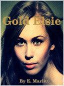 Gold Elsie