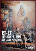 "Et-Et In Parole ""e"" Opere / con Logos ""e"" Pathos - TOMO II"