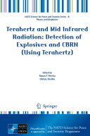 Terahertz and Mid Infrared Radiation  Detection of Explosives and CBRN  Using Terahertz