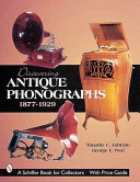 Discovering Antique Phonographs