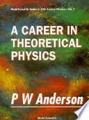 A Career in Theoretical Physics