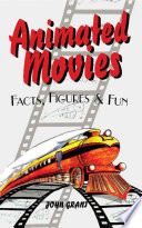Animated Movies Facts Figures And Fun