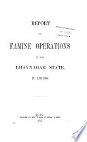 Report on Famine Operations in the Bhavnager State  in 1899 1900
