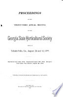 Proceedings of the     Annual Meeting of the Georgia State Horticultural Society