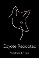 Coyote Rebooted