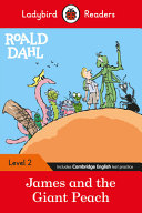 Roald Dahl  James and the Giant Peach   Ladybird Readers Level 2 Book