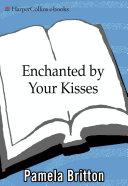 Enchanted By Your Kisses [Pdf/ePub] eBook