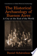 The Historical Archaeology of Buenos Aires