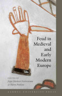 Feud In Medieval And Early Modern Europe Book