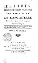 Lettres Philosophiques et Politiques sur l'Histoire de l'Angleterre Depuis son origine jusqu'a nos jours