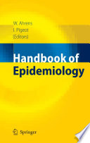 """Handbook of Epidemiology"" by Wolfgang Ahrens, Iris Pigeot"