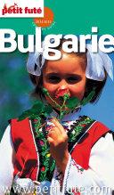 Bulgarie 2014-2015 Petit Futé (avec cartes, photos + avis des lecteurs)