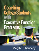 Coaching College Students with Executive Function Problems [Pdf/ePub] eBook