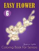 Easy Flower Coloring Book For Seniors