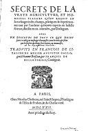 Secrets De La Vraye Agriculture, Et Honestes Plaisirs Qu'On Reçoit En la mesnagerie des champs ...