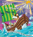 Jesus the Miracle Worker Book PDF